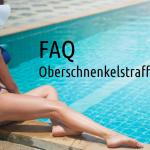 Häufige Fragen - FAQ Oberschenkelstraffung